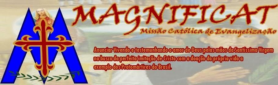 Magnificat - Missão Católica de Evangelização